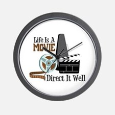 Life is a Movie Direct it Well Wall Clock