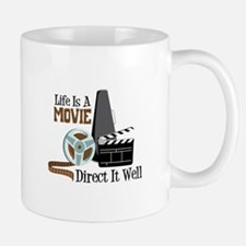 Life is a Movie Direct it Well Mugs