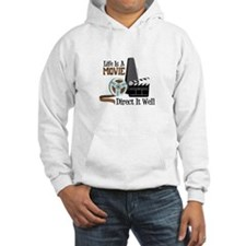 Life is a Movie Direct it Well Hoodie