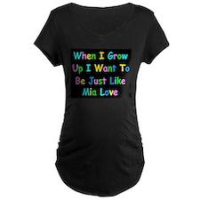 Mia Love when I grow up Maternity T-Shirt