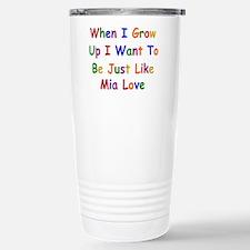 Mia Love when I grow up Travel Mug