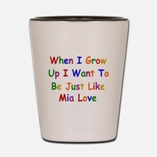 Mia Love when I grow up Shot Glass