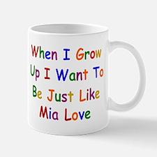 Mia Love when I grow up Mugs