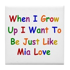 Mia Love when I grow up Tile Coaster