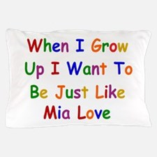 Mia Love when I grow up Pillow Case