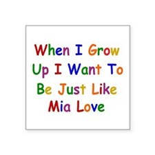 Mia Love when I grow up Sticker