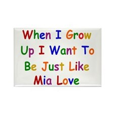 Mia Love when I grow up Magnets