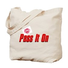 Pass It On Tote Bag