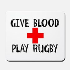 Give Blood, Play Rugby Mousepad
