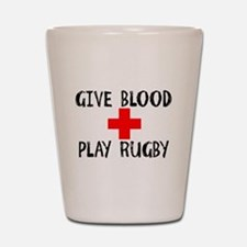 Give Blood, Play Rugby Shot Glass