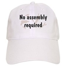 No Assembly Required Baseball Cap