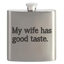 My wife has good taste Flask