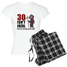 30 isnt fatal but old Pajamas