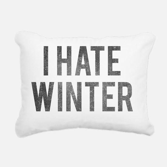 I Hate Winter Rectangular Canvas Pillow