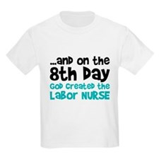 Labor Nurse Creation T-Shirt