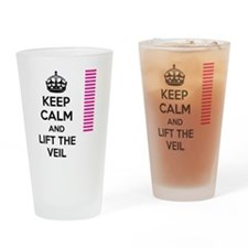 Keep Calm and Lift the Veil Drinking Glass