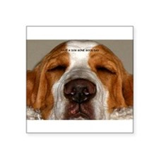 Basset Hound Have a good day Sticker