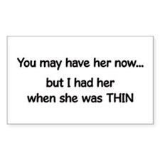 when she was thin Decal