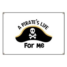 A Pirates Life For Me Banner