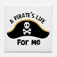 A Pirates Life For Me Tile Coaster