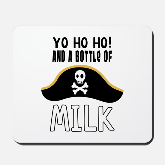 O! And A Bottle Of Milk Mousepad