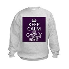 Keep Calm and Keep Writing Sweatshirt