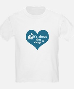 It's about the Dogs T-Shirt