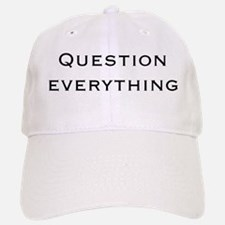 Question Everything Baseball Baseball Cap