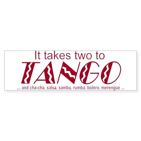 """Two to Tango"" Bumper Sticker"