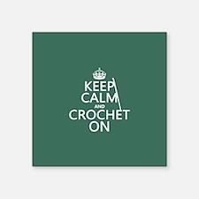 Keep Calm and Crochet On Sticker