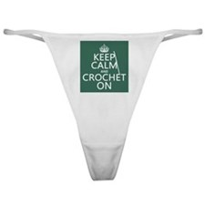 Keep Calm and Crochet On Classic Thong