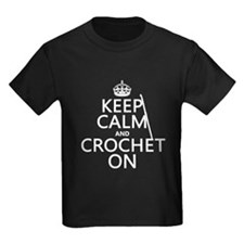 Keep Calm and Crochet On T-Shirt