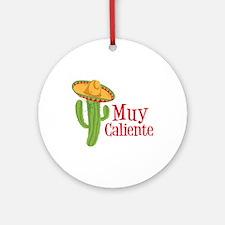 Muy Caliente Ornament (Round)