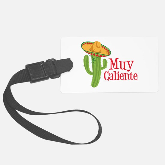 Muy Caliente Luggage Tag
