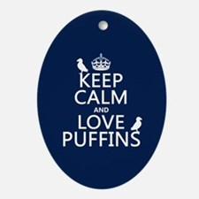 Keep Calm and Love Puffins Ornament (Oval)