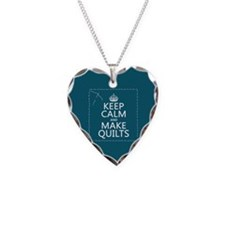 Keep Calm and Make Quilts Necklace