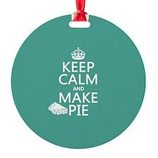 Keep Calm and Make Pie Ornament