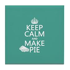 Keep Calm and Make Pie Tile Coaster