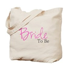 Bride To Be (Pink Script) Tote Bag