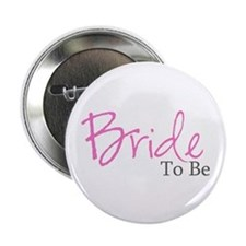 "Bride To Be (Pink Script) 2.25"" Button (10 pack)"