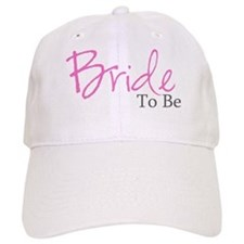 Bride To Be (Pink Script) Baseball Cap