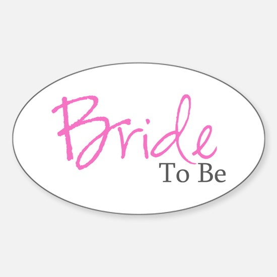 Bride To Be (Pink Script) Oval Decal
