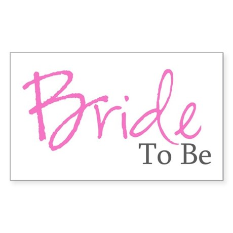 Bride To Be (Pink Script) Rectangle Sticker
