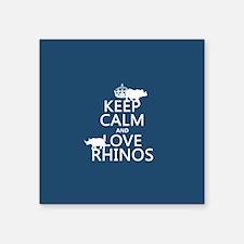 Keep Calm and Love Rhinos Sticker