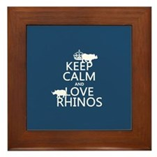 Keep Calm and Love Rhinos Framed Tile