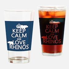 Keep Calm and Love Rhinos Drinking Glass