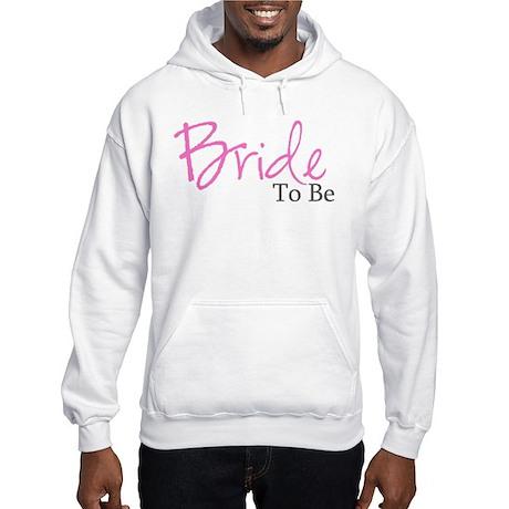 Bride To Be (Pink Script) Hooded Sweatshirt