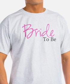 Bride To Be (Pink Script) T-Shirt