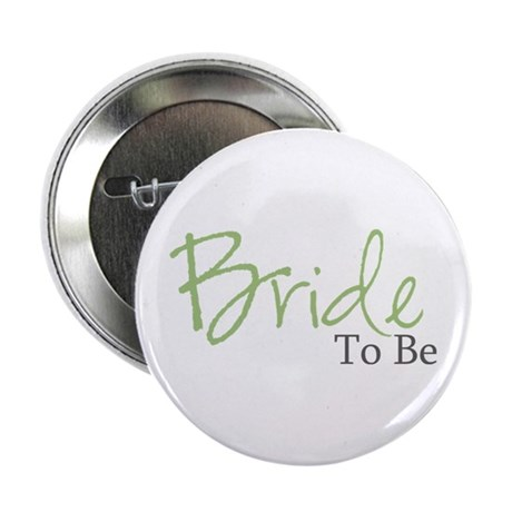 Bride To Be (Green Script) Button