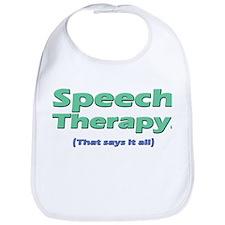 Speech Therapy Says It All Bib